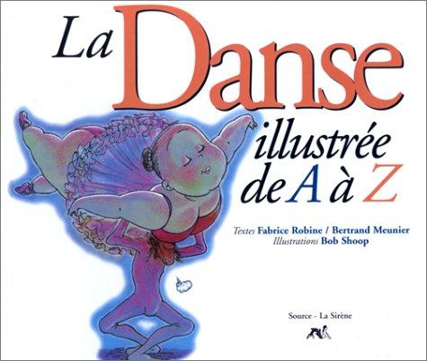 La danse illustrée de A à Z