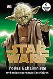 Star WarsTM Yodas Geheimnisse: und andere spannende Geschichten