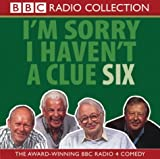 I'm Sorry I Haven't a Clue 6 (BBC Radio Collection): Starring Humphrey Lyttelton & Ca...