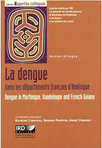 La dengue dans les départements français d'Amérique: Comment optimiser la lutte contre cette maladie?