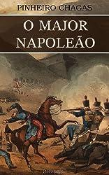 O major Napoleão (Romance histórico) (Portuguese Edition)