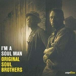 I'M A Soul Man - Original Soul Brothers
