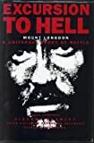 Excursion to Hell: Mount Longdon, a Universal Story of Battle