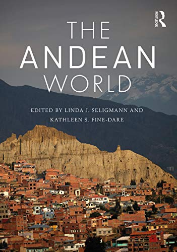 Gregory Iris (The Andean World (Routledge Worlds) (English Edition))