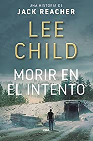 Morir en el intento (Jack Reacher nº 2)