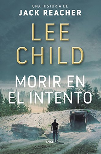 Morir en el intento (Serie Jack Reacher nº 2)
