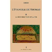 L'Evangile de Thomas, tome 2
