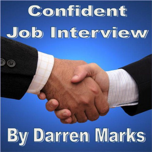 Confident Job Interview  Audiolibri