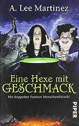 Eine Hexe mit Geschmack: Mit doppelter Portion Menschenfleisch!