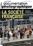 La société française de 1945 à nos jours DP - Numéro 8107 septembre-octobre 2015