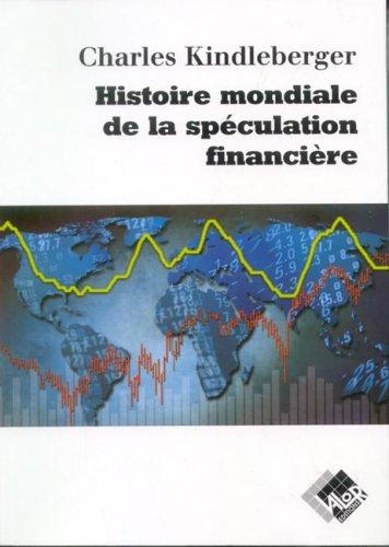 Histoire mondiale de la spculation financire