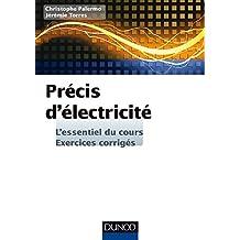 Précis d'Electricité - L'essentiel du cours, exercices corrigés