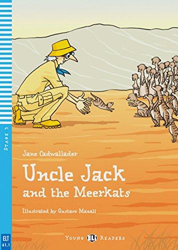 Uncle Jack and the Meerkats: Englische Lektüre für das 1. Lernjahr. Buch + Audio-CD (Young ELI Readers)