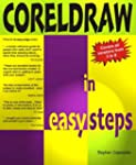 Coreldraw In Easy Steps: V3 to V8: Co...