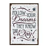 Holzschild mit Spruch – FOLLOW YOUR DREAMS - shabby chic retro vintage nostalgie deko Typografie-Grafik-Bild bunt im used-look aus MDF-Holz, Schild, Wandschild, Türschild, Holztafel, Holzbild mit Zitat / Aphorismus als Geschenk und Dekoration zum Thema Ziel, Erfolg, zuhören und Entscheidung von TypeStoff (19,5 x 28,2 cm)