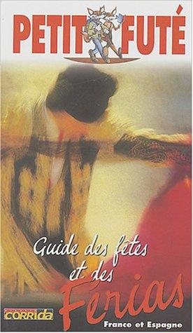 Guide Petit Futé : Guide des fêtes et des férias