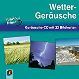 Wetter-Geräusche: Geräusche-CD mit 22 Bildkarten (Hinhören lernen)