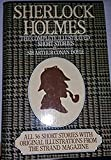 Sherlock Holmes: Complete Illustrated Stories