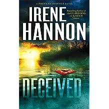 Deceived (Private Justice Book #3): A Novel: Volume 3
