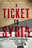 #4: A Ticket to Syria: A Story About the ISIS in Maldives