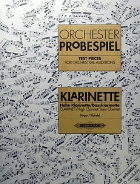 Clarinet Test Pieces for Orchestral Auditions (Orchester Probespiel) by Ed: Rohde and Hepp Various (2015-10-28)