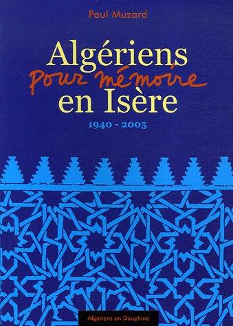 Algériens en Isère : 1940-2005