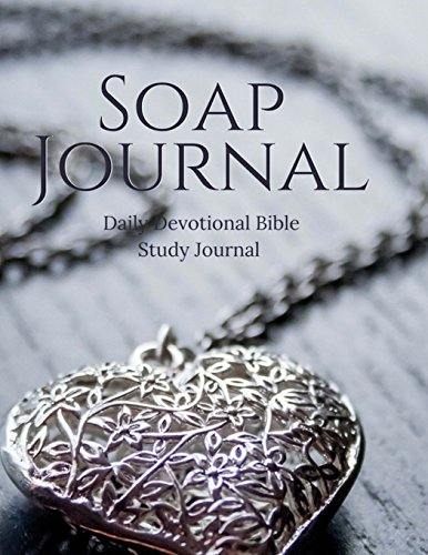 SOAP Journal: Daily Devotional Bible Study Journal: Volume 11 (SOAP Journals)