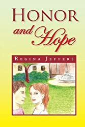 Honor and Hope by Regina Jeffers (2008-04-16)