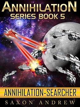 Searcher (Annihilation series Book 5) by [Andrew, Saxon]