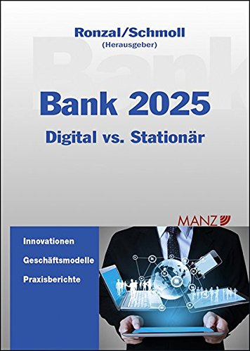 Bank 2025: Digital meets Stationär