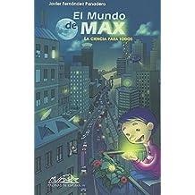 El Mundo De Max (Voces/ Ensayo)