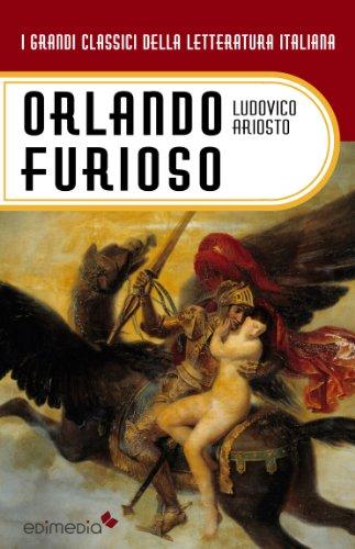 Orlando Furioso (annotato) (I Grandi Classici della Letteratura Italiana Vol. 6)