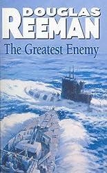 The Greatest Enemy by Douglas Reeman (2015-10-08)
