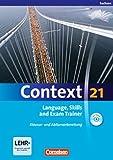 Context 21 - Sachsen: Language, Skills and Exam Trainer: Klausur- und Abiturvorbereitung. Workbook mit CD-Extra. CD-Extra mit Hörtexten und Vocab Sheets