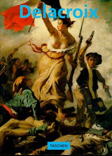 Eugène Delacroix, 1798-1863, le prince des romantiques