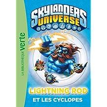 Skylanders 03 - Lightning Rod et les cyclopes