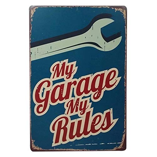 KOOLOL Klassische Garagenreparatur-Dekoration, Metall-Blechschild, Bar Pub Home Vintage Retro Schilder, My Garage My Rules, ungerahmt, 20 x 30 cm -
