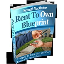 Rent to Own Blueprint - How to find rent to own homes in your area!