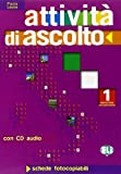 Attivita di ascolto: Volume 1 + CD