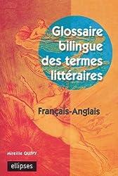 Glossaire bilingue des termes littéraires : Français-anglais