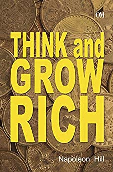 Think and Grow Rich by [Hill, Nepoleon]