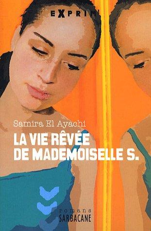"""<a href=""""/node/17017"""">La vie rêvée de Mademoiselle S.</a>"""