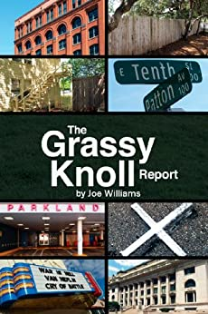 The Grassy Knoll Report by [Williams, Joe]
