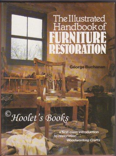 The Illustrated Handbook of Furniture Restoration PDF Books