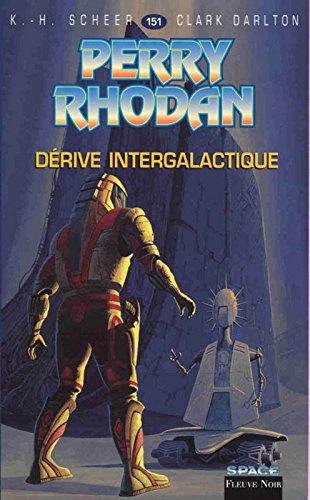 Perry Rhodan, tome 151 : Drive intergalactique