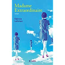 Madame extraordinaire