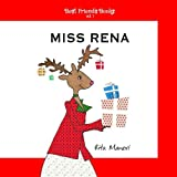 Miss Rena (Best Friends Books, Band 1)