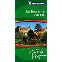 La Touraine Côté Sud