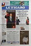 Telecharger Livres FIGARO LE No 20636 du 06 12 2010 FRANCE ALLEMAGNE LE MATCH DE LA FISCALITE GUILLAUME CANET SACRE HOMME DE L ANNEE COTE D IVOIRE BRAS DE FER ENTRE LES DEUX PRESIDENTS OUATTARA ET GBAGBO EN COREE DU SUD LES THERMOS PEUVENT ETRE EXPLOSIFS LA CHINE IMPLIQUEE DANS LE PIRATAGE DE GOOGLE FRANCE INDE VERS UN ACCORD SUR LE NUCLEAIRE CIVIL COPE PREPARE LA REVOLUTION CULTURELLE A L UMP (PDF,EPUB,MOBI) gratuits en Francaise