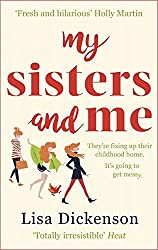 My Sisters And Me: The hilarious, feel-good novel about sisterhood and second chances